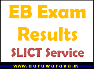 EB Exam Results : SLICT Service